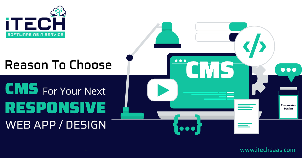 Reason To Choose CMS For Your Next Responsive Web App / Design