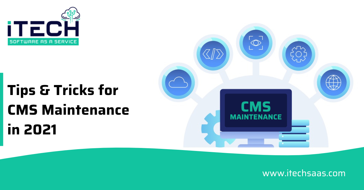 Tips & Tricks for CMS Maintenance in 2021